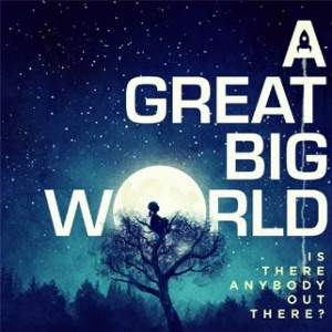 """A Great Big World"" von A Great Big World - ab 21. Februar 2014 überall!"