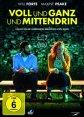 """""""Voll und ganz und mittendrin"""" - ab 7. März 2014 auf DVD und Blu-ray Disc!"""