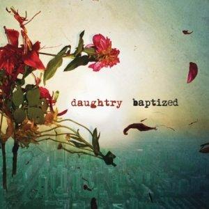 """""""Baptized"""" von Daughtry - seit 15.11. überall!"""