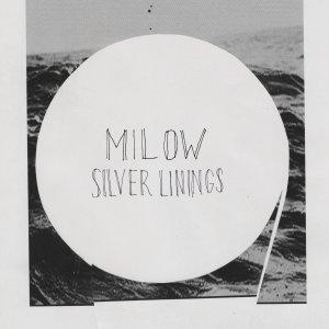 """""""Silver Linings"""" von Milow - ab dem 28. März 2014 überall!"""