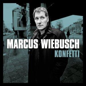 """""""Konfetti"""" von Marcus Wiebusch - ab sofort überall erhältlich"""