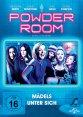 """""""Powder Room - Mädels unter sich"""" - ab 10. April auf DVD und Blu-ray Disc!"""