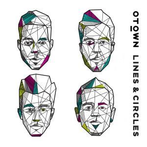 """O-Town """"Lines & Circles"""" erscheint am 1. August 2014"""