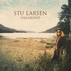 """""""Vagabond"""" von Stu Larsen (VÖ 11.07.)"""