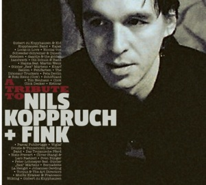 A Tribute To Nils Koppruch & FINK - ab 22. August 2014 erhältlich