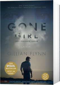 Gillian Flynn: Gone Girl - Das perfekte Opfer