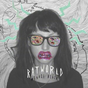 Ratworld von Menace Beach - VÖ 23.01.15
