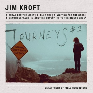 Jim Kroft - Journeys - VÖ 27.03.15