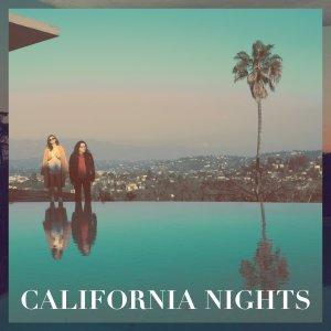 California Nights von Best Coast - OUT NOW!
