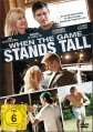 When the Game stands tall - VÖ 09.07.15
