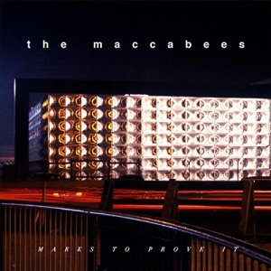 The Maccabees - Marks To Prove It - VÖ 31.07.15