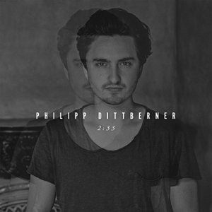 Philipp Dittberner - 2.33 - VÖ 18.09.2015