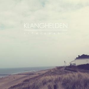 """Klanghelden """"Fernweh"""" out now"""