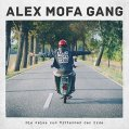Alex Mofa Gang - Die Reise zum Mittelmaß der Erde - VÖ 29.01.2016