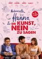 Mademoiselle Hanna & die Kunst, NEIN zu sagen - ab 14.01.2016 im Kino