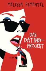 Das Dating-Projekt von Melissa Pimentel