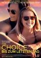 The Choice - Bis zum letzten Tag - ab 10.03. nur im Kino!
