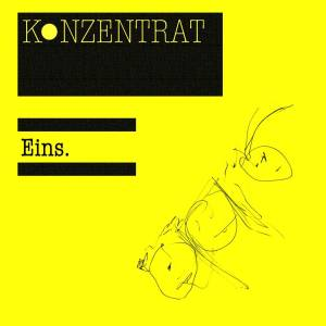 Konzentrat - Eins EP - out now
