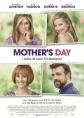 Mother's Day - Liebe ist kein Kinderspiel - ab 25.08.2016 im Kino - Verlosung, Gewinnspiel