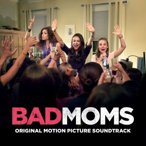 cover_bad-moms-soundtrack