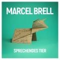 Marcel Brell - Sprechendes Tier - VÖ 20.01.2017