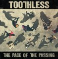 toothless-the-pace-of-the-passing-voe-27-01-2017-rezension-review