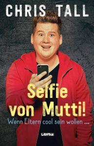 chris_tall_selfie_von_mutti
