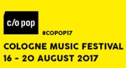 c/o pop Festival holt die vielversprechendsten Newcomer und internationale Stars nach Köln! (Gästeliste, Musiktipp)